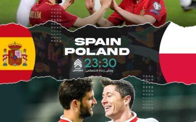 پیش بینی فوتبال اسپانیا – لهستان در سایت شرطبندی بت فوروارد Betforward